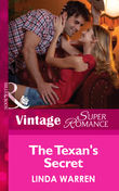 The Texan's Secret (Mills & Boon Vintage Superromance) (The Hardin Boys, Book 1)