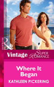 Where It Began (Mills & Boon Vintage Superromance) (Together Again, Book 3)