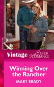 Winning Over the Rancher (Mills & Boon Vintage Superromance) (Hometown U.S.A., Book 23)
