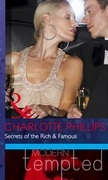 Secrets of the Rich & Famous (Mills & Boon Modern Tempted)