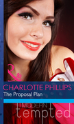 The Proposal Plan (Mills & Boon Modern Tempted)