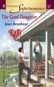 The Good Daughter (Mills & Boon M&B) (Deep in the Heart, Book 2)