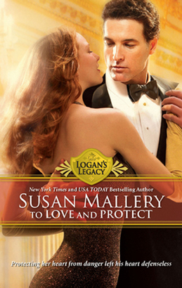 To Love and Protect (Mills & Boon M&B) (Logan's Legacy, Book 7)
