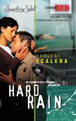 Hard Rain (Mills & Boon M&B) (Code Red, Book 15)