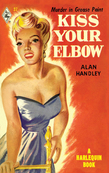 Kiss Your Elbow (Mills & Boon M&B) (Vintage Collection, Book 3)
