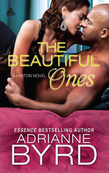 The Beautiful Ones (Mills & Boon Kimani Arabesque) (Hinton Bros., Book 2)