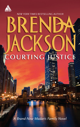 Courting Justice (Mills & Boon Kimani Arabesque) (Madaris Family Saga, Book 11)