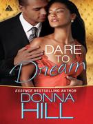 Dare to Dream (Mills & Boon Kimani Arabesque) (Sag Harbor Village, Book 1)