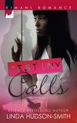 Destiny Calls (Mills & Boon Kimani)