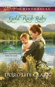 Gold Rush Baby (Mills & Boon Love Inspired) (Alaskan Brides, Book 3)