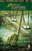 Calculated Revenge (Mills & Boon Love Inspired)