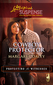 Cowboy Protector (Mills & Boon Love Inspired) (Protecting the Witnesses, Book 3)