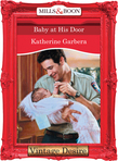 Baby at his Door (Mills & Boon Desire)