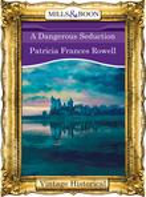 A Dangerous Seduction (Mills & Boon Historical)