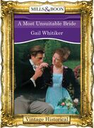 A Most Unsuitable Bride (Mills & Boon Historical) (Regency, Book 51)