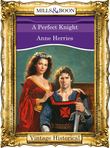 A Perfect Knight (Mills & Boon Historical)