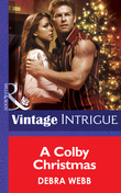 A Colby Christmas (Mills & Boon Intrigue) (Colby Agency, Book 19)