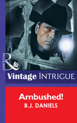 Ambushed! (Mills & Boon Intrigue) (McCalls' Montana, Book 3)