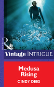 Medusa Rising (Mills & Boon Intrigue) (The Medusa Project, Book 2)