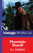 Mountain Sheriff (Mills & Boon Intrigue)