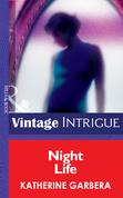 Night Life (Mills & Boon Intrigue) (Bombshell, Book 13)