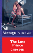 The Lost Prince (Mills & Boon Intrigue)