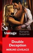 Double Deception (Mills & Boon Vintage Romantic Suspense) (Code Name: Danger, Book 18)