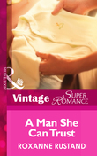 A Man She Can Trust (Mills & Boon Vintage Superromance) (Blackberry Hill Memorial, Book 2)