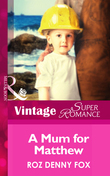 A Mom for Matthew (Mills & Boon Vintage Superromance) (Single Father, Book 12)