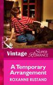 A Temporary Arrangement (Mills & Boon Vintage Superromance) (Blackberry Hill Memorial, Book 3)