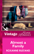 Almost A Family (Mills & Boon Vintage Superromance) (Blackberry Hill Memorial, Book 1)
