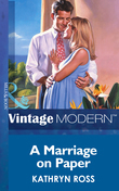 A Marriage On Paper (Mills & Boon Modern)