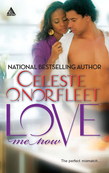 Love Me Now (Mills & Boon Kimani Arabesque) (Mamma Lou, Book 8)