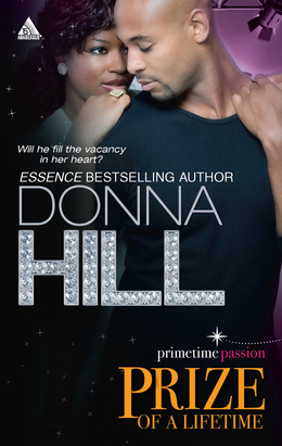 Prize of a Lifetime (Mills & Boon Kimani Arabesque) (Prime-Time Passion Series, Book 2)