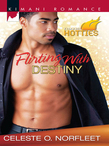 Flirting with Destiny (Mills & Boon Kimani) (Kimani Hotties, Book 12)