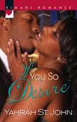If You So Desire (Mills & Boon Kimani)