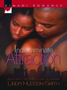 Indiscriminate Attraction (Mills & Boon Kimani)