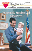 Desperately Seeking Dad (Mills & Boon Love Inspired) (Hometown Heroes, Book 1)