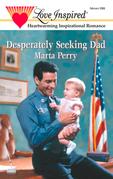Desperately Seeking Dad (Mills & Boon Love Inspired) (Hometown Heroes, Book 1)