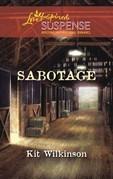 Sabotage (Mills & Boon Love Inspired)