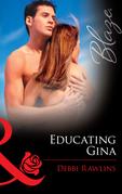 Educating Gina (Mills & Boon Blaze)