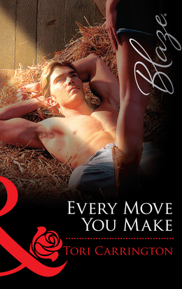 Every Move You Make (Mills & Boon Blaze)