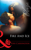 Fire And Ice (Mills & Boon Blaze)