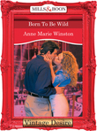 Born to be Wild (Mills & Boon Desire) (Dynasties: The Barones, Book 10)
