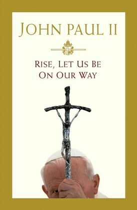 Rise, Let Us Be on Our Way