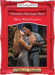 Cherokee Marriage Dare (Mills & Boon Desire) (Dynasties: The Connellys, Book 12)