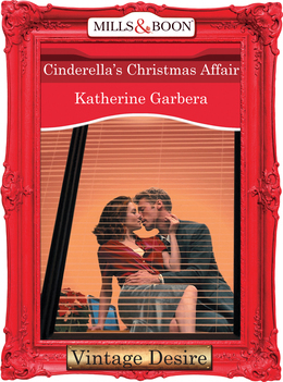 Cinderella's Christmas Affair (Mills & Boon Desire) (King of Hearts, Book 2)