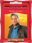Devlin and the Deep Blue Sea (Mills & Boon Desire) (Code Name: Danger, Book 9)
