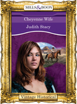 Cheyenne Wife (Mills & Boon Historical) (Colorado Confidential, Book 8)