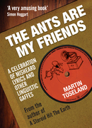 The Ants Are My Friends